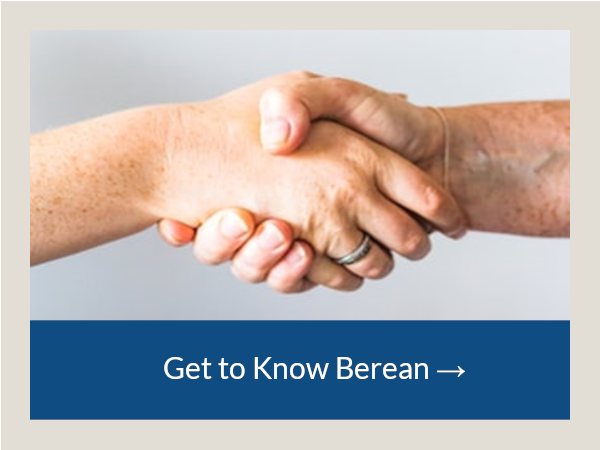 Get To Know Berean