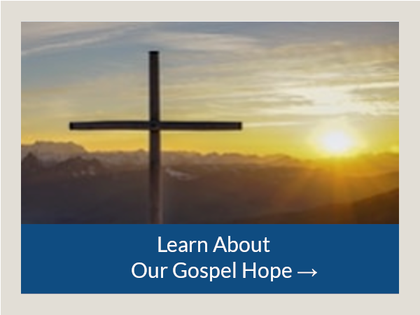 Our Gospel Hope